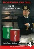 RECHERCHEUR VAN DRIEL 4 EN DE COCAINESMO - OUDEN, ROELOF DEN - 9789055517763