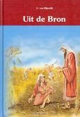 UIT DE BRON 1 - RIJSWIJK, C. VAN - 9789055518937