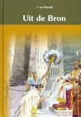 UIT DE BRON 3 - RIJSWIJK, C. VAN - 9789055518951