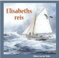 ELISABETS REIS - WELLE, ELLIENE VAN DER - 9789055519132