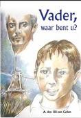 VADER WAAR BENT U? - UIL-VAN GOLEN, A. DEN - 9789055519477