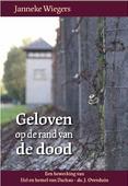 GELOVEN OP DE RAND VAN DE DOOD - WIEGERS, JANNEKE - 9789055519491