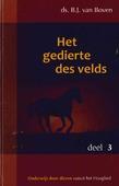 GEDIERTE DES VELDS 3 - BOVEN, B.J. VAN - 9789055519644
