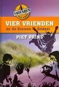 VIER VRIENDEN EN DE GRAUWE GRIEZEL - PRINS, P. - 9789055604593