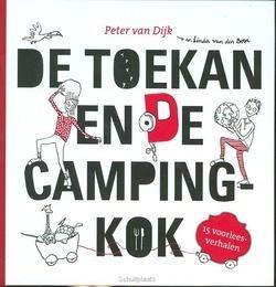 TOEKAN EN DE CAMPINGKOK - DIJK - 9789055604791