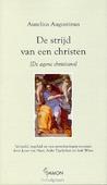 DE STRIJD VAN EEN CHRISTEN - AUGUSTINUS, A. - 9789055737284
