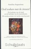 GOD ZOEKEN MET DE ZINNEN ? - AUGUSTINUS, A. - 9789055738533