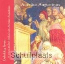 GELUKKIG LEVEN - AUGUSTINUS, A. - 9789055738878
