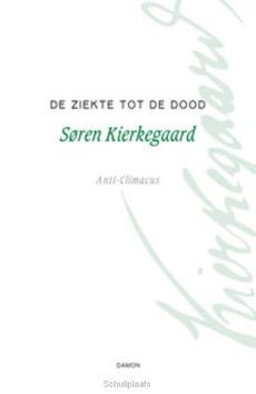 DE ZIEKTE TOT DE DOOD - KIERKEGAARD, SOREN - 9789055739127