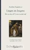 LIEGEN EN LEUGENS - AUGUSTINUS, AURELIUS - 9789055739813