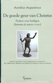 De goede geur van Christus: preken over - Augustinus, Aurelius - 9789055739844