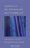 DE VOLGELING DIE VOORGAAT - 9789056254285