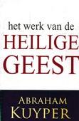HET WERK VAN DE HEILIGE GEEST 2 - KUIJPER, ABRAHAM - 9789057195686