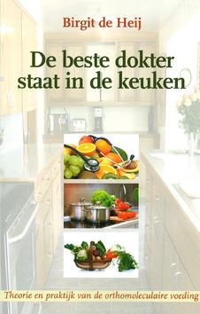 BESTE DOKTER STAAT IN DE KEUKEN - HEIJ, B. DE - 9789057871566