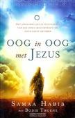OOG IN OOG MET JEZUS - HABIB, SAMAA / THOENE, BODIE - 9789058041043