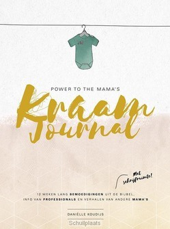 POWER TO THE MAMA'S KRAAMJOURNAL - KOUDIJS, DANIËLLE - 9789058041258