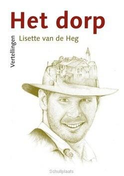 HET DORP - HEG, LISETTE VAN DE - 9789058041340