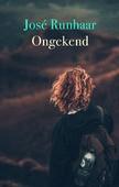 ONGEKEND - RUNHAAR, JOSE - 9789058041685