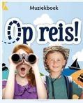OP REIS! MUZIEKBOEK - 9789058112101