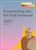 KENNISMAKING MET HET OUDE TESTAMENT - EVANS - 9789058294432