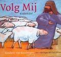 VOLG MIJ - BINSBERGEN - 9789058295170