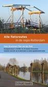 ALLE FIETSROUTES IN DE REGIO ROTTERDAM - POST, BAS VAN DER; BRUCKMAN, HANS - 9789058814647