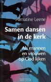 SAMEN DANSEN IN DE KERK - LEENE, A. - 9789058817426
