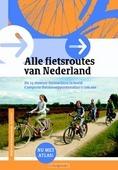 ALLE FIETSROUTES VAN NEDERLAND - 9789058818881