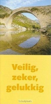 VEILIG ZEKER GELUKKIG - 9789059071940