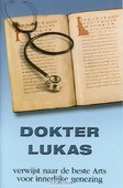 DOKTER LUKAS VERWIJST NAAR DE BESTE ARTS - 9789059072091