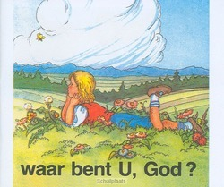 WAAR BENT U GOD - 9789059072299