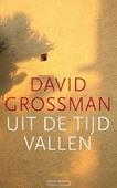UIT DE TIJD VALLEN - GROSSMAN, DAVID - 9789059366107
