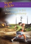 SPANNING IN HET WOONWAGENKAMP - DOOL, J. VAN DER - 9789059522138