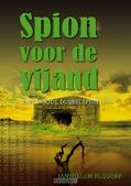 SPION VOOR DE VIJAND - BLIJDORP, J.W. - 9789059522190