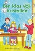 KLAS VOL KRISTALLEN - MOREE,-SCHIPPER MIRJAM - 9789059522299