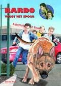 BARDO VOLGT HET SPOOR - RAAF, BEN DE - 9789059522381