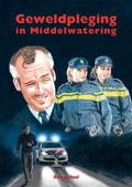 GEWELDPLEGING IN MIDDELWATERING - RAAF, BEN DE - 9789059522749
