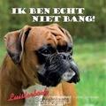 IK BEN ECHT NIET BANG LUISTERBOEK - LUYTJES,-M, GERDA - 9789059522879