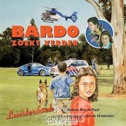 BARDO ZOEKT VERDER LUISTERBOEK - RAAF, BEN DE - 9789059522930
