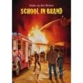 SCHOOL IN BRAND - BROUW, INEKE OP DEN - 9789059523067