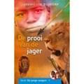 PROOI VAN DE JAGER - BLIJDORP, JANWILLEM - 9789059523203