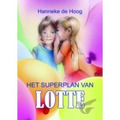 SUPERPLAN VAN LOTTE - HOOG - 9789059523227