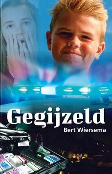 GEGIJZELD - WIERSEMA, BERT - 9789059523616