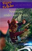 SPANNING ONDER AAN DE DIJK - DOOL, JAN VAN DEN - 9789059523715