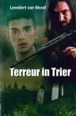 TERREUR IN TRIER - WEZEL, LEENDERT VAN - 9789059523739