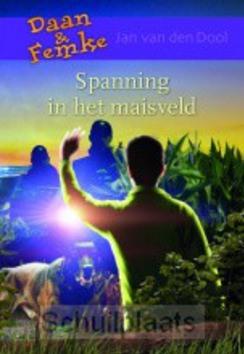 SPANNING IN HET MAISVELD - DOOL, JAN VAN DEN - 9789059523920
