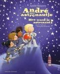 ANDRÉ HET ASTRONAUTJE - KUIPERS, ANDRÉ - 9789059568662