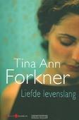 LIEFDE LEVENSLANG / DRUK 1 - FORKNER, T. - 9789059775350