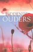 DE KRACHT VAN BIDDENDE OUDERS - OMARTIAN, STORMIE - 9789059990661