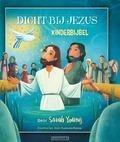 DICHT BIJ JEZUS KINDERBIJBEL - YOUNG, SARAH - 9789059990876